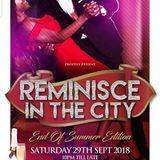 DJ X-FADE (TEEM SHELLINZ) REMINISCE IN THE CITY PROMO MIX 29.09.18