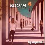 BOOTH by DJ XspencE
