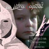 LALETRACAPITAL PODCAST (OMC RADIO) - CAPÍTULO 88 - DE BLASFEMIAS Y PROFECÍAS