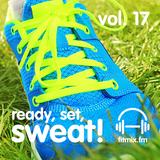 Ready, Set, Sweat! Vol. 17