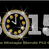 "MixCrate Mixtape Blendz HipHop R&B Pt2 ""NYE 2015"" Clean"