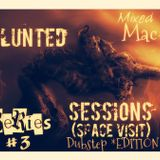 Blunted Sessions (Space Visit) Series #3 [DUBSTEP EDITION]_22 March 2013