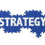 Developing the right strategy part 2