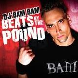 DJ Bam Bam - Beats By The Pound