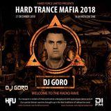 DJ Goro  Live @ Hard Trance Mafia 2018 - 100 % Vinyl Set