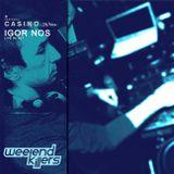 Igor Nos, Live Dj Set @ EX Casino, 11.16