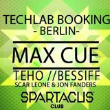 Warm-up Techlabooking party w/ Max Cue, Teho, Van Did & Bessiff @ Spartacus Club (28/11/14)