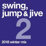 swing, jump & jive Vol.2, 2018 winter mix
