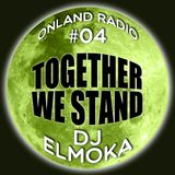 onLandRadio #04: Together We Stand