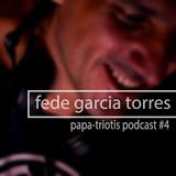 Fede Garcia Torres Papa-Triotis Podcast #4