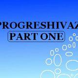 9MARCH-PROGRESHIVAZ MIXTAPE PART I
