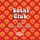 Japanese Bosa Nova - Sushi Club 22-2-19
