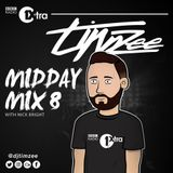 @DJTimzee on BBC 1Xtra - Midday Mix 8 - #HipHop #Rap #AfroSwing #House #Bassline #Dancehall