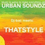 Urban Soundz S02E23 Dj-bac meets Thatstyle (09-05-2018) -dj-set and interview-