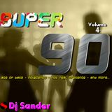 #169 SUPER 90 VOLUME 4 By Dj Sander | Sanderson
