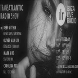 TRANSATLANTIC RADIO SHOW MIXED BY MARK MAC ON IBIZALIVERADIO.COM
