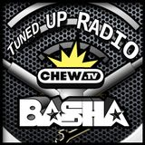 Tuned UP Radio w/ Basha, Butcha & The Verdict - July 24, 2018