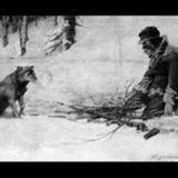TO BUILD A FIRE (PART ONE) by JACK LONDON