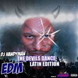 The Devils Dance EDM Latin Edition