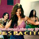 FRESH DANCE MAY 2017 - DESPACITO