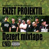 Engelbert jr. x Dj Bion - Dezert mixtape (Enzet Projektil 2012)