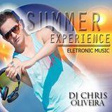 Summer Experience - special To dance @set mix DJ Chris Oliveira