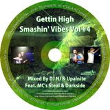 NJ / Upalnite - Steal / Darkside - Gettin High Smashin Vibes Volume 4