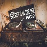 The Secret's in the Mix - DJ MC2