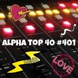 Alpha Top 40 #401 - week 5, 2015
