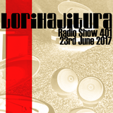 LORIHAJITURA BROADCAST 23-06-2017