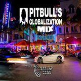 Pitbull's Globalization Mix By Dj Cess YooX