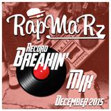 December 2015 Record Breakin Mix 1 Hour