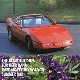 Volume 22: The Beautiful Ones for Deer Dana