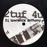 dj lawrence anthony 2tuff4u 4x4 vinyl mix 308