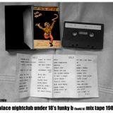 PALACE NIGHTCLUB BLACKPOOL UNDER 18S - FUNKI B 1989