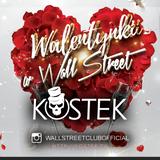 Kostek - Walentynki w Wall Street Club (15.02.2020)