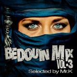Bedouin Mix vol.3 - Selected by Mr.K (Impressive Sounds vol.508 part 1  (31.10.2017)