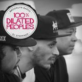 100% Dilated Peoples (DJ Stikmand)