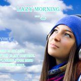 DJ Spiritual Voice - Lazy Morning
