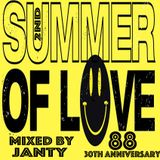 Janty - 2nd Summer Of Love 30th Anniversary!