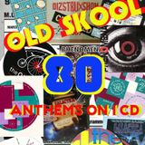 OLD SKOOL 91 - 93 ISH