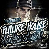 100% DJ GeneriS - 2015-06 - Future House meets EDM (December)