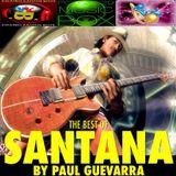 THE BEST OF SANTANA by PAUL GUEVARRA