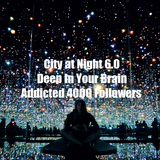 City at Night 6.0 - Deep In Your Brain - Addicted 4000 Followers - Special Edit