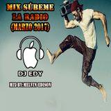 MIX SUBEME LA RADIO(MARZO 2017)-DJ EDY