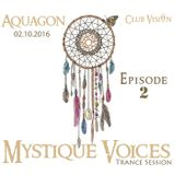 AQUAGON - Mystique Voices Trance Session - Episode 2 (LIVE Recording)