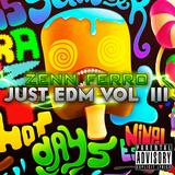 Zenn Ferro - Just EDM Vol. III