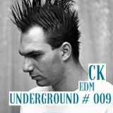 CK - EDM Underground #009