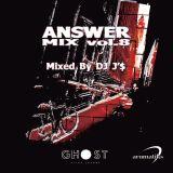ANSWER MIX VOL.8 Mixed by DJ J'$ a.k.a NEXT