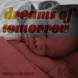 Record Roadtrip presents- Dreams of Tomorrow: A mixtape for Baby Wax